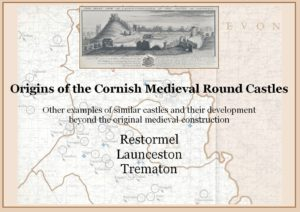 The Medieval Round Castles of Cornwall