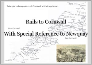 Rails to Cornwall with Special Reference to Newquay